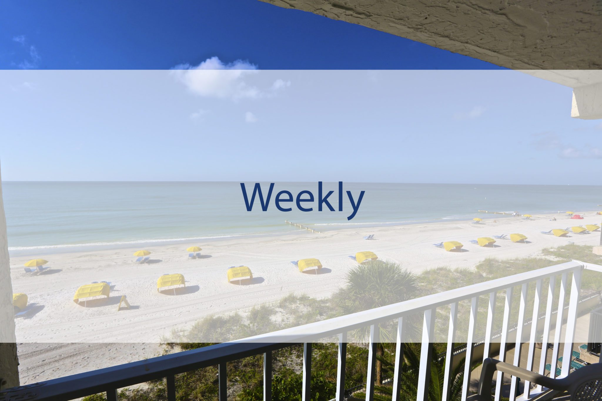 Weekly Stay